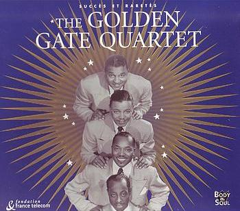 GOLDEN GATE QUARTET: SUCCES ET RARETES - CD