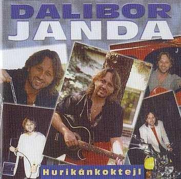 JANDA DALIBOR - HURIKÁNKOKTEJL (Best of...) - CD