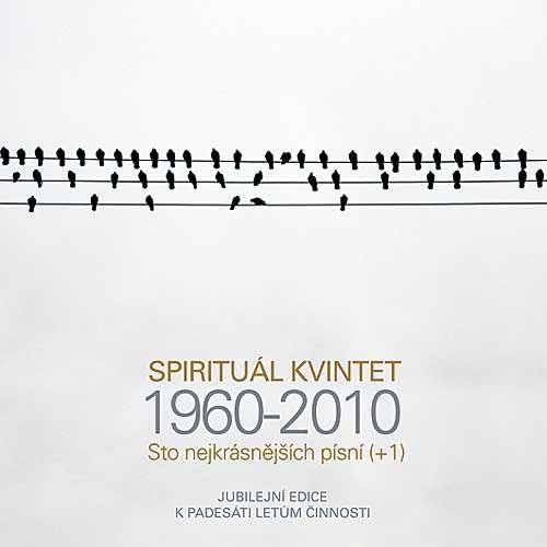 SPIRITUÁL KVINTET - 1960-2010: STO NEJKRÁSNĚJŠÍCH PÍSNÍ - 4 CD