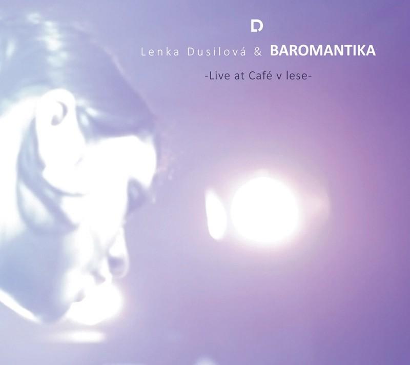 DUSILOVÁ LENKA & BAROMANTIKA - LIVE AT CAFÉ V LESE - CD + DVD