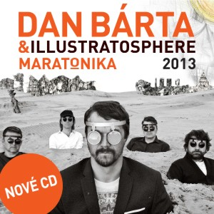 BÁRTA DAN & ILLUSTRATOSPHERE - MARATONIKA - CD