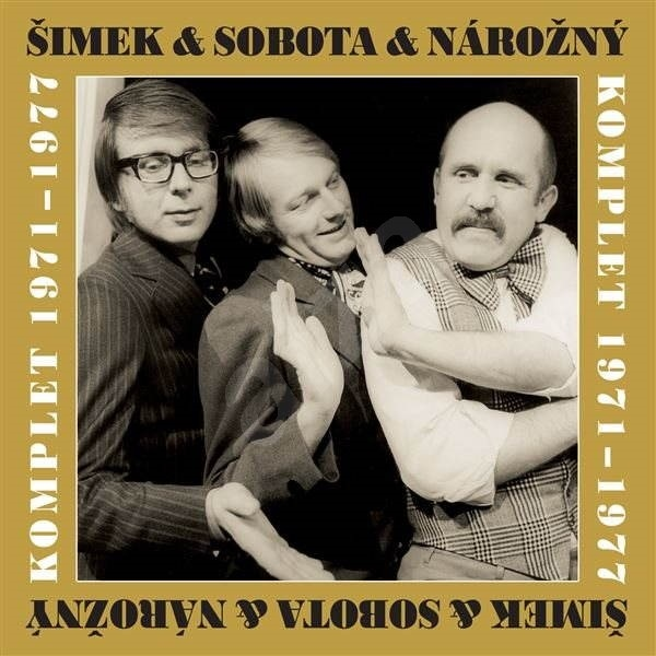 ŠIMEK & SOBOTA & NÁROŽNÝ: KOMPLET 1971-1977 - 10 CD