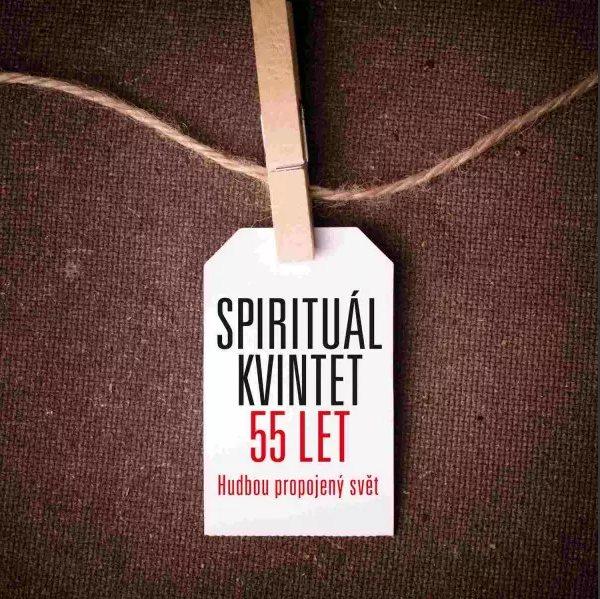 SPIRITUÁL KVINTET - 55 LET (HUDBOU PROPOJENÝ SVĚT) - 10 CD + 1 DVD