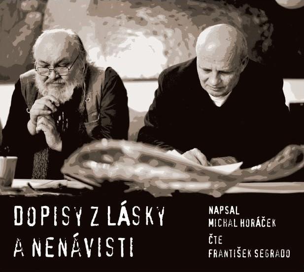 HORÁČEK MICHAL - DOPISY Z LÁSKY A NENÁVISTI - CD