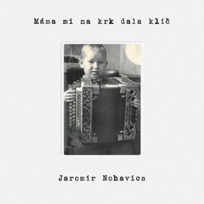 Jaromír Nohavica - Máma mi dala na krk klíč - CD