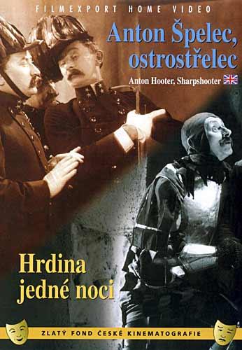 ANTON ŠPELEC, OSTROSTŘELEC + HRDINA JEDNÉ NOCI - DVD